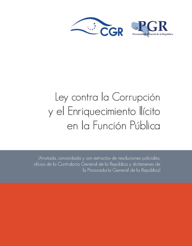 Nueva Ley contra la Corrupción y el Enriquecimiento Ilícito en la Función Pública (Anotada y Comentada)